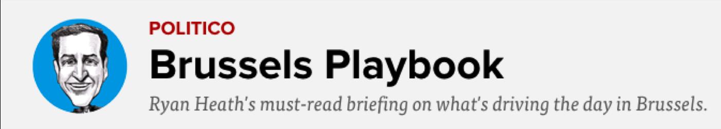Politico_Brussels_Playbook_Ryan_Heath